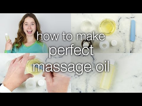 How to Make Perfect Massage Oil