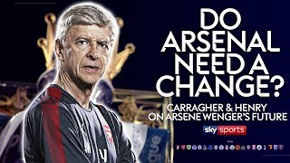 Do Arsenal need a change? | Jamie Carragher & Thierry Henry on Arsene Wenger