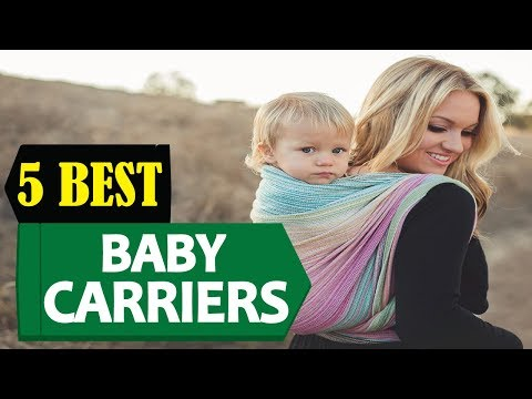 5 Best Baby Carriers 2018 | Best Baby Carrier Reviews | Top 5 Baby Carriers