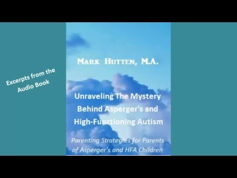 Unraveling The Mystery Behind Asperger's and High-Functioning Autism: Audio Book