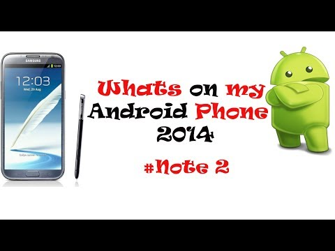 Whats on my Android Phone 2014!  #Note2  (1/1/2014) HD