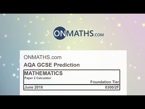 2018 AQA Foundation Paper 2 Maths GCSE Predicted Paper Calculator Exam 8300/2F June 2018