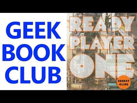 Geek Book Club 008 - 'Ready Player One' by Ernest Cline