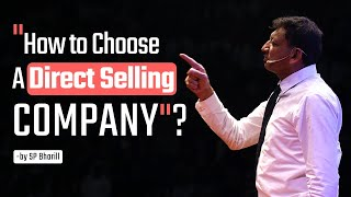 """""""How to Choose a Direct Selling Company"""" SP Bharill"""