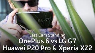 OnePlus 6 & LG G7 camera test vs Huawei P20 Pro & Sony Xperia XZ2 | Last Cam Standing XIII