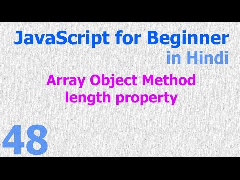 48 JavaScript Hindi - Beginner Tutorials - Array Object - length