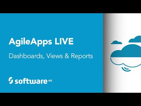 Dashboards, Views and Reports (AgileApps Live)