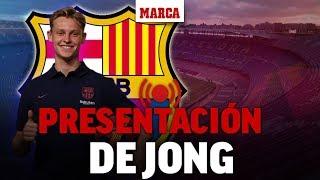 Fichajes Barcelona 2019: Presentación de Frenkie De Jong como jugador del Barça, en directo I  MARCA