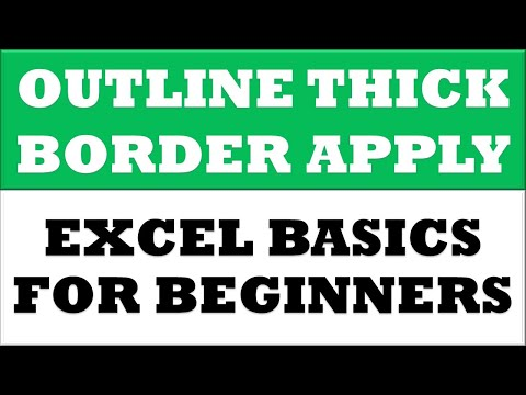 How to Put Outline Thick border for selected cells in MS Excel 2016