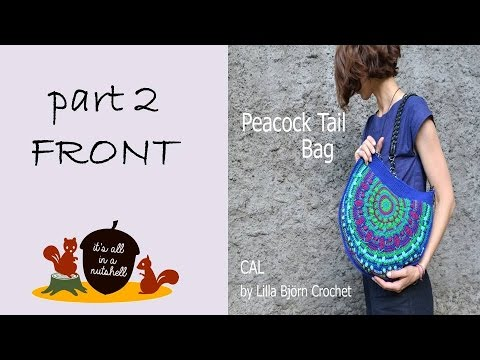 Peacock Tail Bag CAL Part 2 - Front side