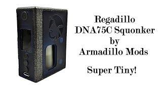 Regadillo DNA75C Squonker by Armadillo Mods - getplaypk