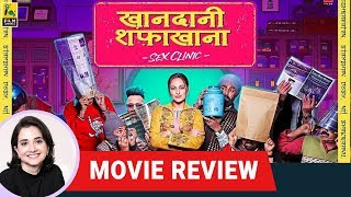 Khandaani Shafakhana | Bollywood Movie Review by Anupama Chopra | Sonakshi Sinha | Badshah