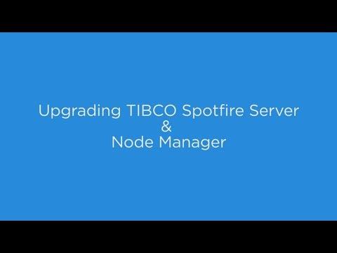 Upgrading TIBCO Spotfire Server and Node Manager