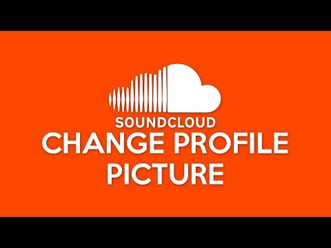 How to Change SoundCloud Profile Picture