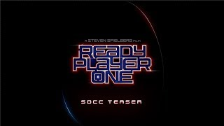 Ready Player One - SDCC Teaser [HD]