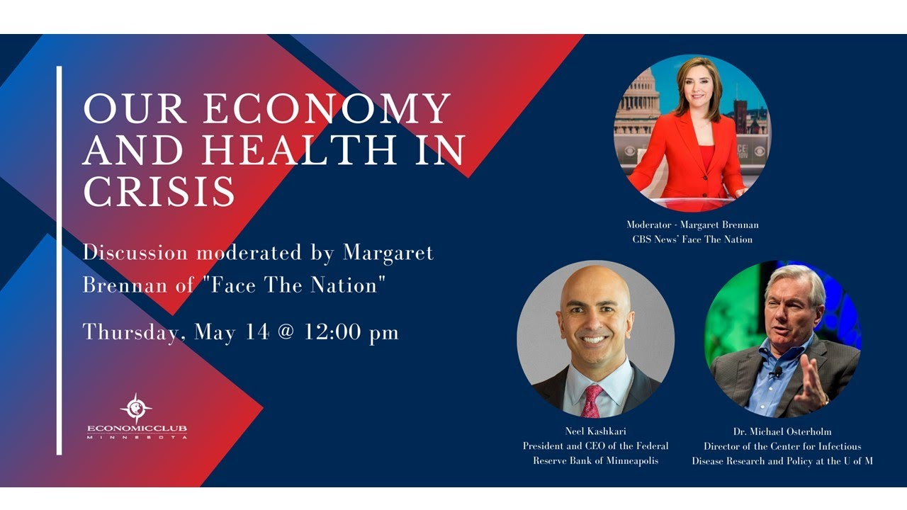 Our Economy and Health In Crisis - Economic Club of Minnesota