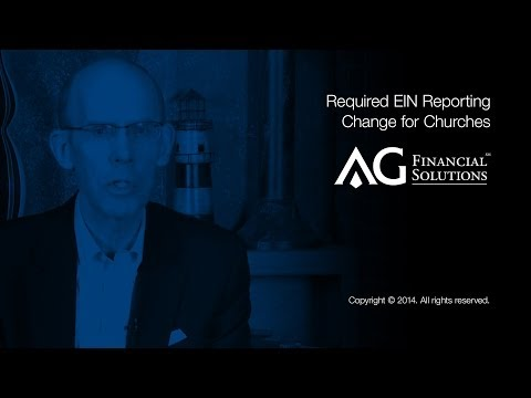 Required EIN Reporting Change for Churches