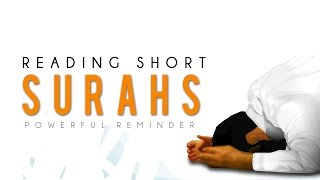 Reading Short Surahs ᴴᴰ - Powerful Reminder