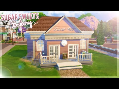 The Sims 4: Speed Build | Get To Work/Sugar Sweets Bakery