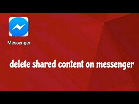 NEW .how to delete shared content on messenger permanently by mobile