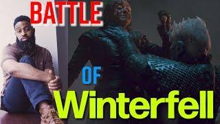 Battle of Winterfell Recap GoT Season 8 Episode 3   Bearded Daddy Vlog Life Ep 90