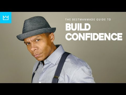HOW TO BUILD CONFIDENCE // 10 Ways to Become More Confident