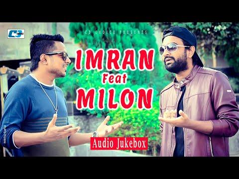 Xxx Mp4 MILON IMRAN Feat MILON Bangla Hits Audio Jukebox 3gp Sex