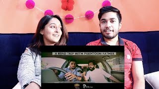INDIANS react to A Road Trip with Pakhtoon Father by OUR VINES