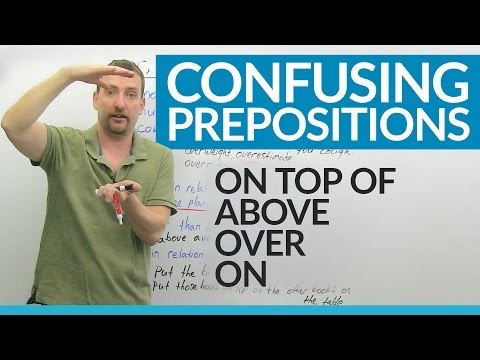 Prepositions in English: ABOVE, OVER, ON, ON TOP