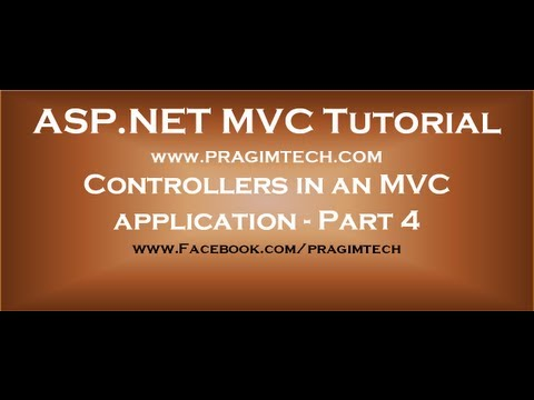 Part 4 Controllers in an mvc application