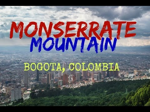 BOGOTA COLOMBIA | MOUNT MONSERRATE, BOGOTA COLOMBIA