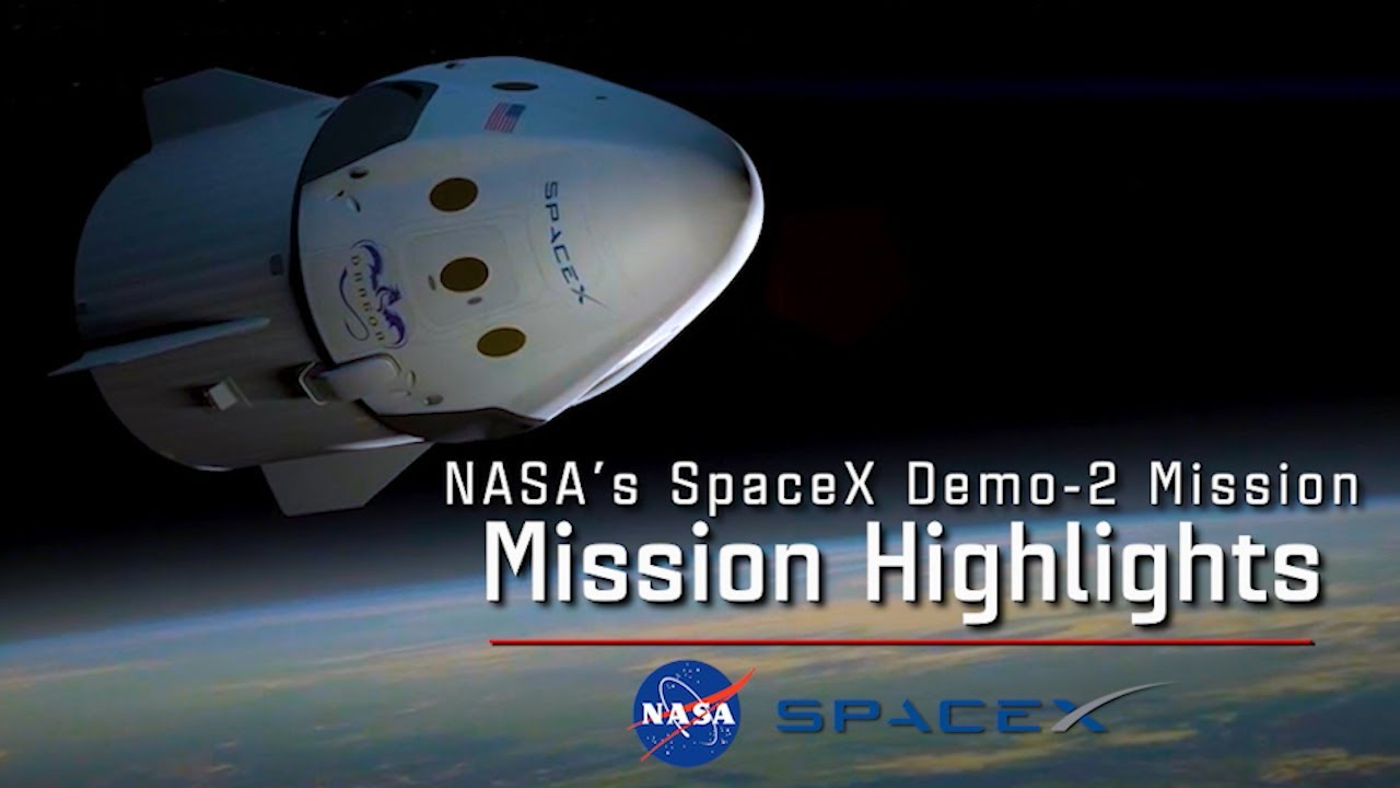 NASA's SpaceX DM-2 Mission Highlights