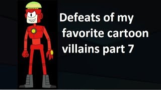 Defeats of my favorite Cartoon villains part 5 - Vidly xyz