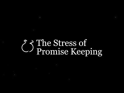 The Stress of Promise Keeping: Five Tips to Manage Stress
