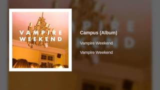 Download Vampire Weekend - Campus (Album) Video