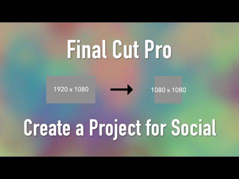 Final Cut Pro X: Creating a Custom Project for Social Media