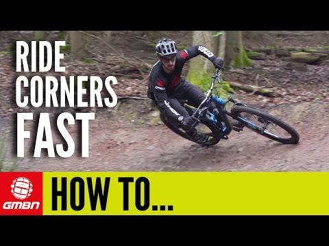 How To Ride Corners FAST | Mountain Bike Skills