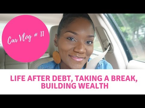 Life After Debt   3 Years on YT   Balancing It All   Travel Plans   Car Vlog #11   FrugalChicLife