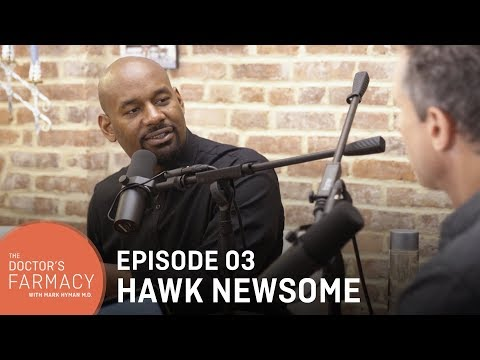 Hawk Newsome on Black Health Matters l Doctor's Farmacy with Dr. Mark Hyman EP3