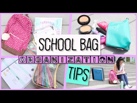 How-To: Pack Your School Bag - School Tips