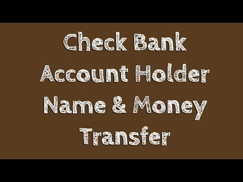 Check Bank Account Holder Name and Transfer Amount to any Bank