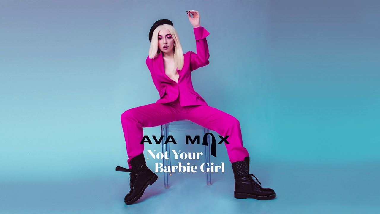 Ava Max - Not Your Barbie Girl