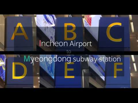 Incheon international airport to Myeongdong station