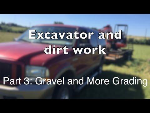 Mini Excavator Part 3: More Grading and Gravel