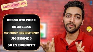 #Ask Ruhez - Redmi K20 India Price,Mi A3 SD 730,PUBG 2,eSIM India,My First Review Unit,Jiophone 3