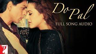 Do Pal - Full Song Audio | Veer-Zaara | Lata Mangeshkar | Sonu Nigam | Late Madan Mohan