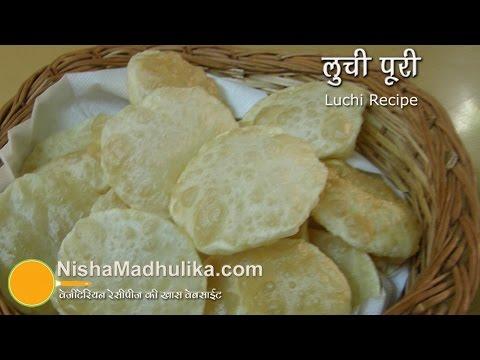 Luchi recipe - Luchai recipe - Maida Puri Recipe