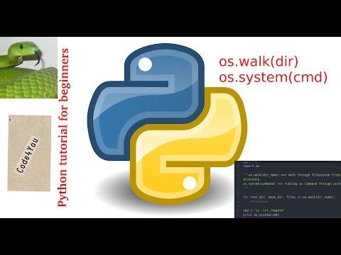 python os.walk|os.system in python ||Python Tutorial #12 || Python Tutorial for Beginners