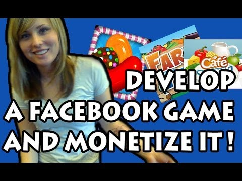 How to develop a Facebook Game App and Monetizing