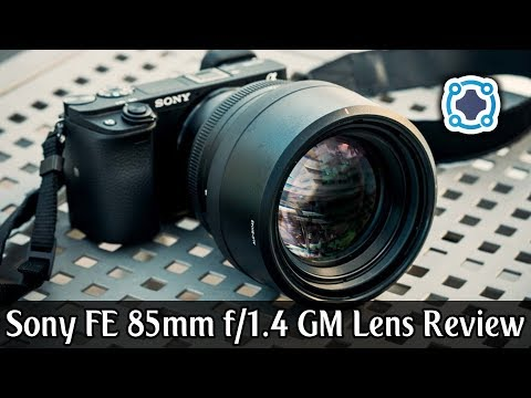 Review - Sony FE 85mm f/1.4 GM Lens